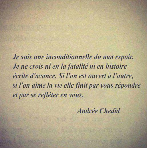 Les Meilleurs Citations D Andrée Chedid Je Suis Une
