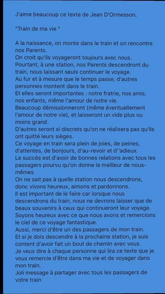 Jaime Beaucoup Le Texte De Jean Dormesson Train De Ma Vie