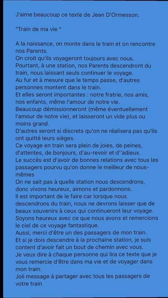 J Aime Beaucoup Le Texte De Jean D Ormesson Train De Ma Vie